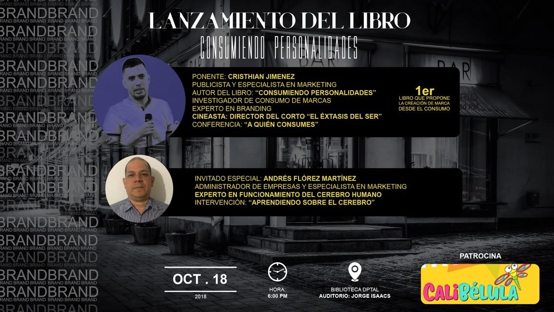 """LANZAMIENTO DEL LIBRO """"CONSUMIENDO PERSONALIDADES»"""