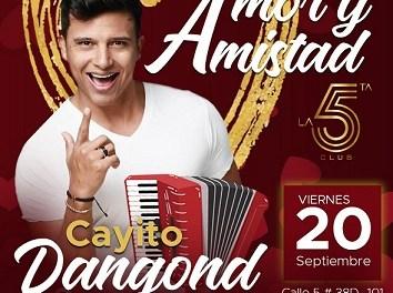 Discoteca La 5ta Club Presenta a Cayito Dangond