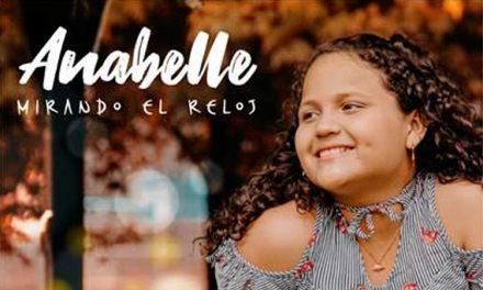 'MIRANDO EL RELOJ'  ES EL PRIMER LANZAMIENTO DE  ANABELLE GANADORA DE LA VOZ KIDS COLOMBIA 2019