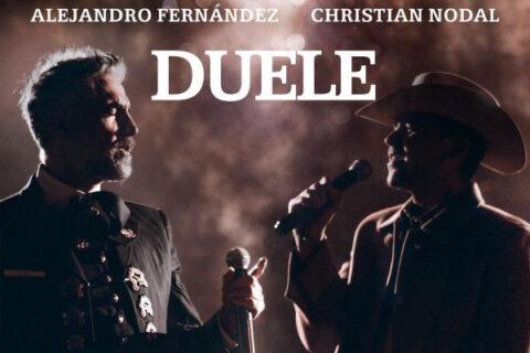"""ALEJANDRO FERNÁNDEZ Y CHRISTIAN NODAL UNEN SUS VOCES NUEVAMENTE PARA PRESENTAR """"DUELE"""""""