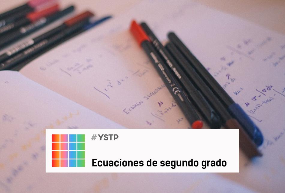 ¿Te animas a resolver estas ecuaciones de segundo grado  ?
