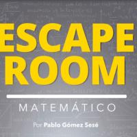 Escape Room matemático, ¿te atreves a jugar?