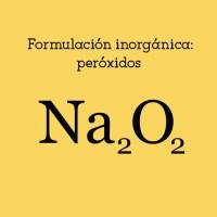 Formulación inorgánica: peróxidos