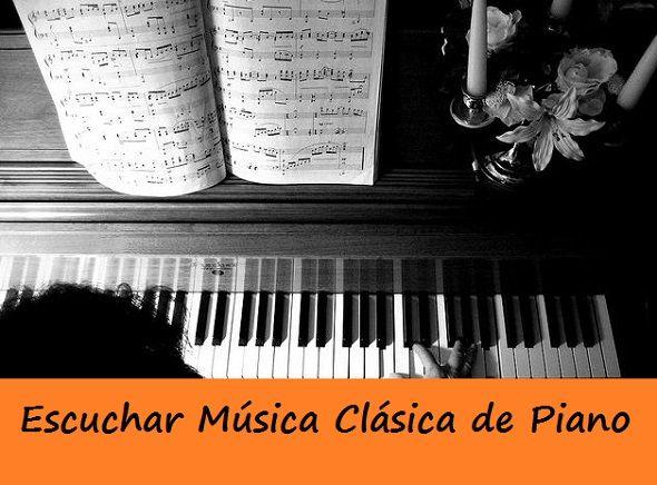 Escuchar Musica Clasica en Piano