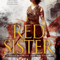 Review of ~ Mark Lawrence - Red Sister (Book of the Ancestor #1)