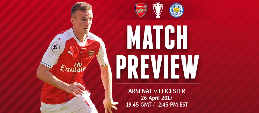 Match Preview: Arsenal v Leicester City; Trying to Build Momentum