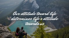 Choose Your Attitude Towards Life