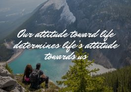 Choose Your Attitude Towards Life