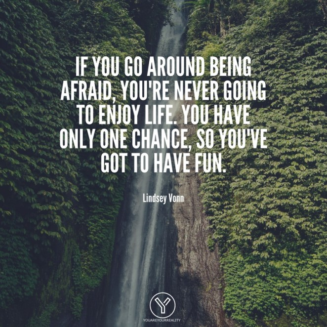 26 Quotes About Enjoying Life And Having Fun   You Are ...