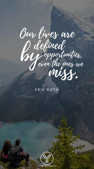 10 Seizing The Opportunity Quotes Wallpapers You Are Your Reality