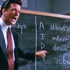 How To Sell More By Using the AIDA Formula As Seen On Glen Garry Glen Ross