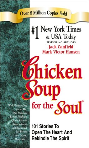Canfield Swap Meet >> Chicken Soup for the Soul by Jack Canfield and Mark Victor Hansen Book Review and Key Takeaways ...
