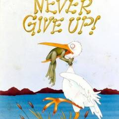 The Top 16 Quotes on Never Giving Up