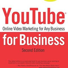 YouTube For Business : Online Video Marketing for Any Business by Michael Miller Book Review and Takeaways