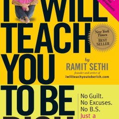 The Top Inspirational Quotes From The Book I Will Teach You To Be Rich by Ramit Sethi