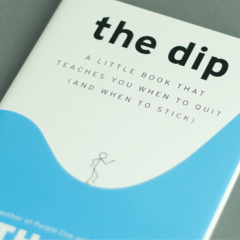 The Top Inspirational Quotes From The Book The Dip By Seth Godin