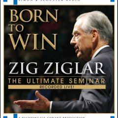 The Top Inspirational Quotes From The Book Born to Win by Zig Ziglar
