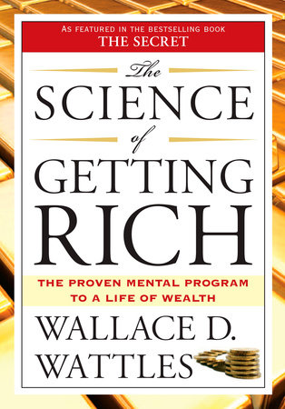 The Top Quotes From The Book The Science Of Getting Rich You Be