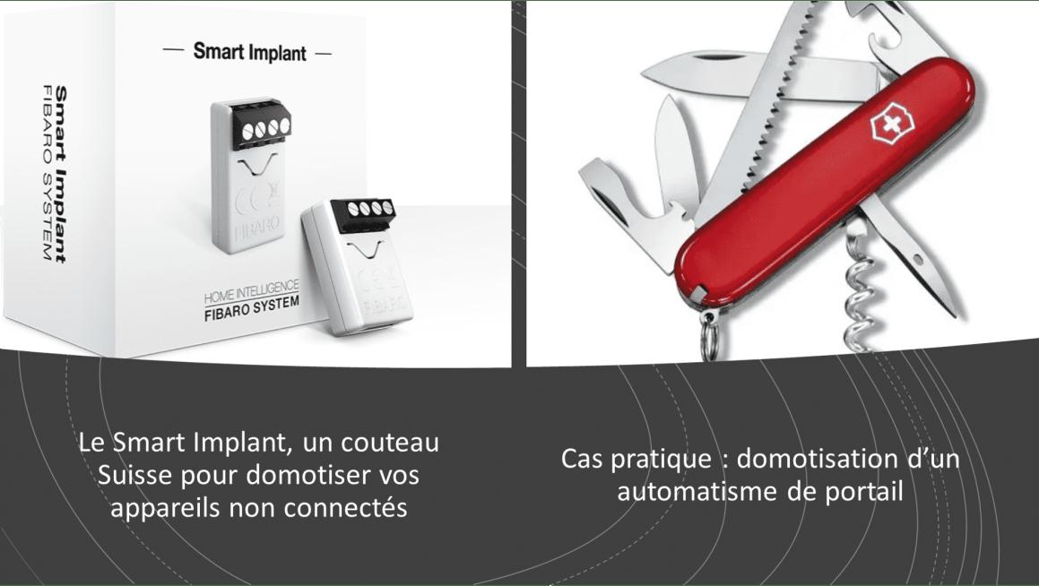 Le Smart Implant, un couteau Suisse pour domotiser vos appareils