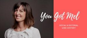 you-got-mel