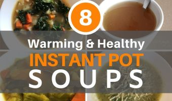 8 Instant Pot Soups