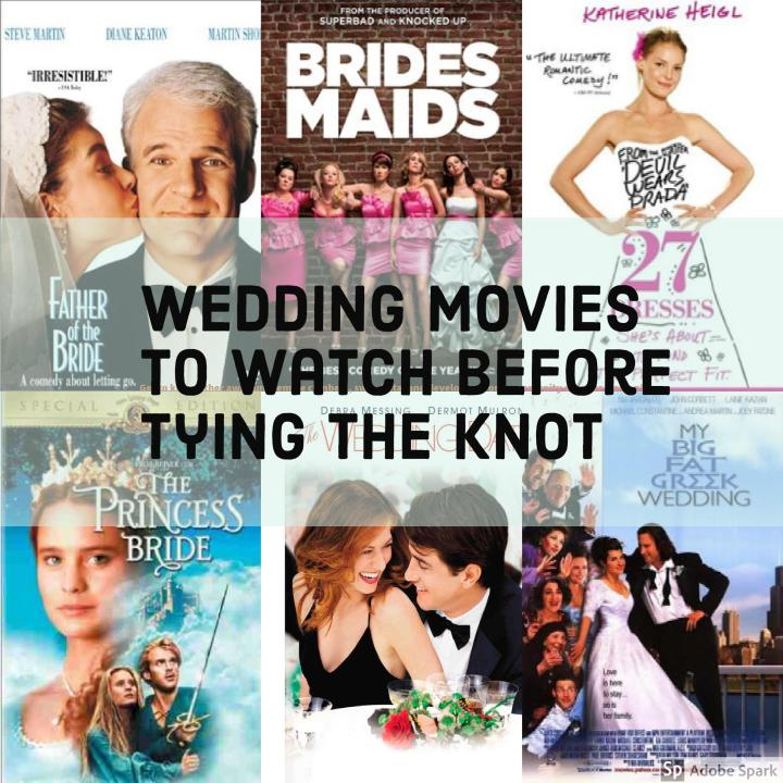 WEDDING MOVIES TO WATCH BEFORE TYING THE KNOT