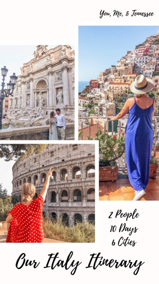 2 people, 10 days, 6 cities: Our Italy itinerary