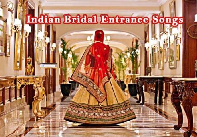 bride entrance bollywood songs