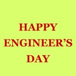 Happy Engineers Day Messages SMS Whats App Status Funny Quotes Wallpapers Wishes Images