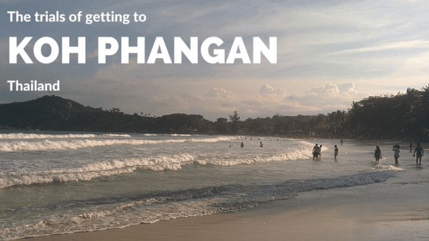 The trials of getting to Koh Phangan Thailand