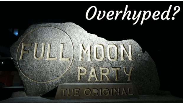 Full Moon Party overhyped?