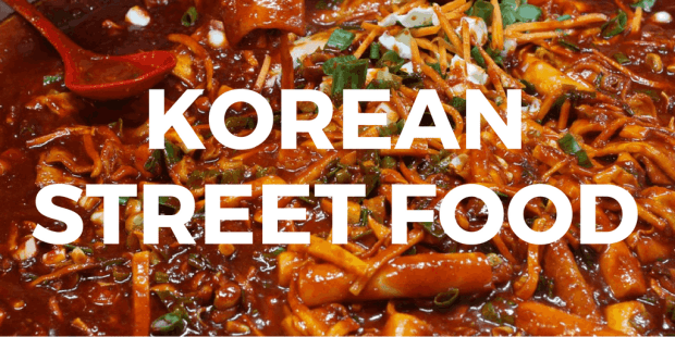 Best Korean Street Food