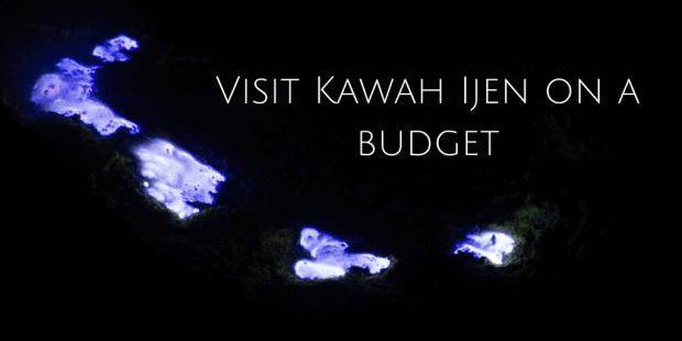 Visit Kawah Ijen on a budget