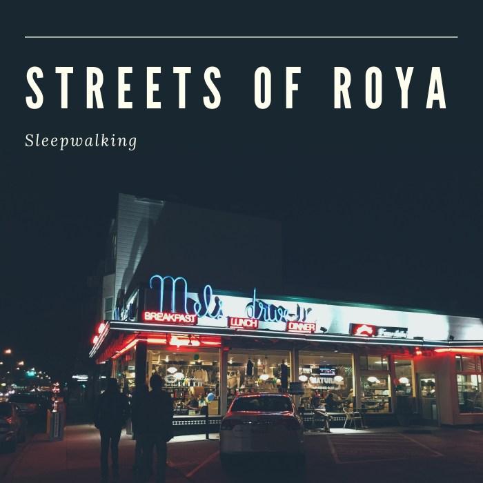 Streets Of Roya - Sleepwalking - Cover 1400x1400