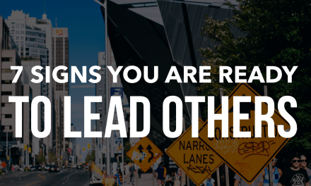 7 Signs You Are Ready to Lead Others