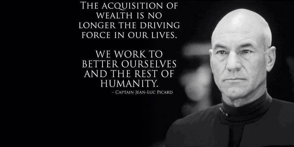 A quote by Captain Picard about how in the Federation, people don't care about money anymore.