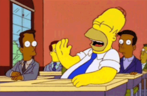 Homer SImpson laughing at my amazing joke