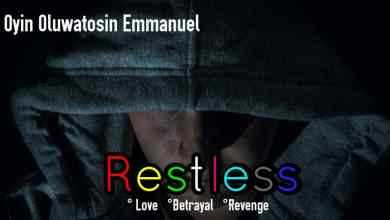 Photo of RESTLESS – An Action/Romance Thriller By Oyin Young