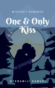One and Only Kiss