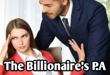 Photo of The Billionaire's P.A – Episode 31