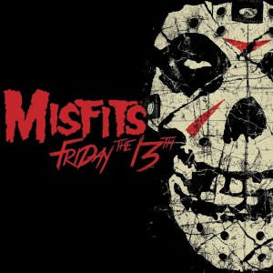 Misfits - Friday The 13th (EP)