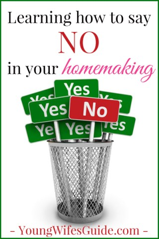 Learning to say NO, when appropriate, in your homemaking is the first step in gaining back control of your home. Learning to say no, and not taking on too much, can transform the way that you run your household and manage your family.