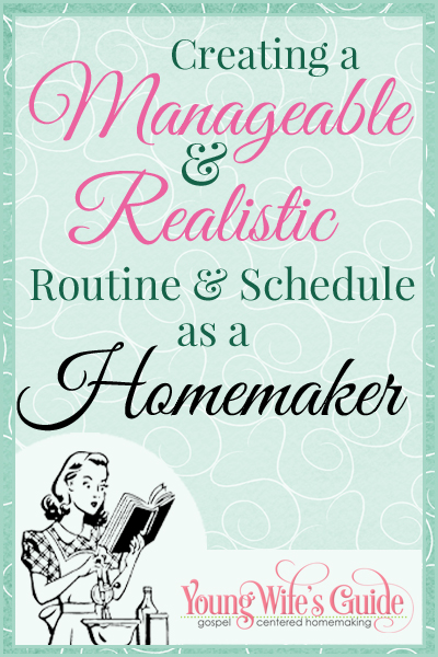 creating a manageable routine schedule as a homemaker young