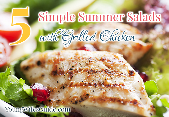 Five Simple Summer Salads with Grilled Chicken 2 - Young Wifes Guide