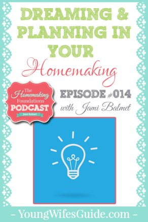 HF #14 - Dreaming and Planning in Your Homemaking - Pinterest