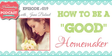 HF #19 - How to be a good homemaker