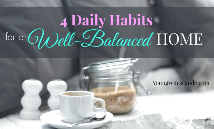 4 daily habits for a well-balanced home FB