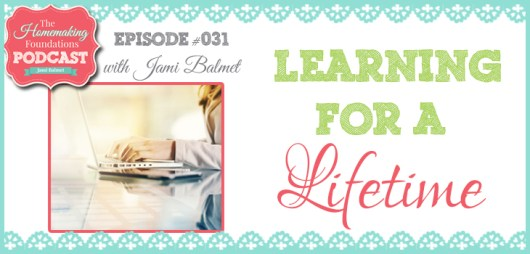 Hf #31 - Learning for a Lifetime