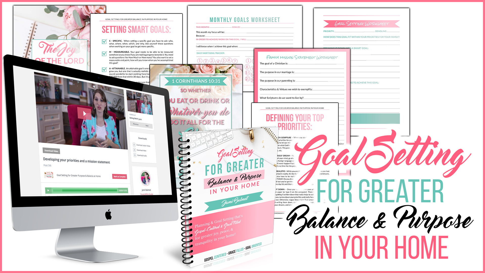 Goal setting for greater balance and purpose in your home