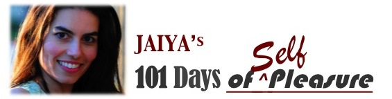 Jaiya's 101 Days of Self-Pleasure!